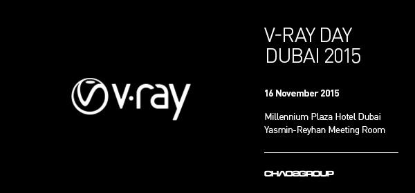 V-Ray Day Dubai 2015