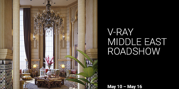 V-Ray_MIDDLE-EAST_ROADSHOW