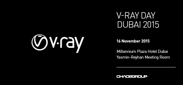 V-Ray Day Dubai 2015